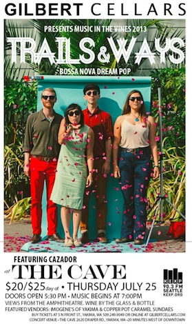 Trails & Ways, a bossa nova dream pop group featuring Cazador, performs July 25 at The Cave at Gilbert Cellars in Yakima, Wash.