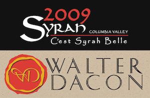 Walter Dacon Wines 2009 C'est Syrah Belle