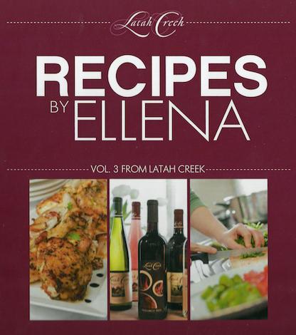 recipes by ellena cover - Latah Creek Wine Cellars in Spokane re-issues cookbooks