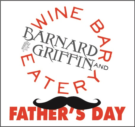 Barnard Griffin Wine Bar and Eatery Father's Day oogo