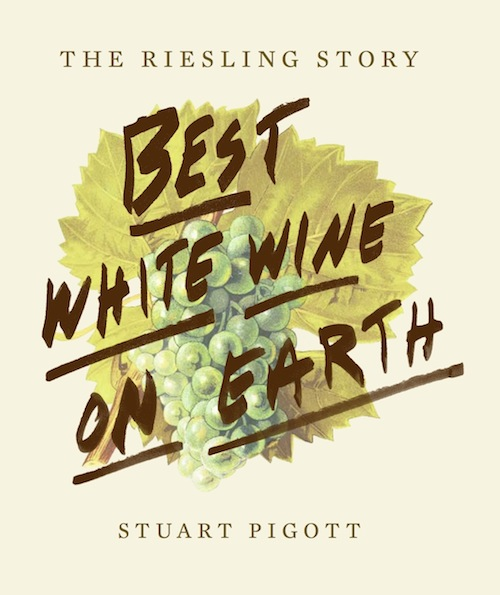 Stuart Pigott is the author of The Best White Wine on Earth.