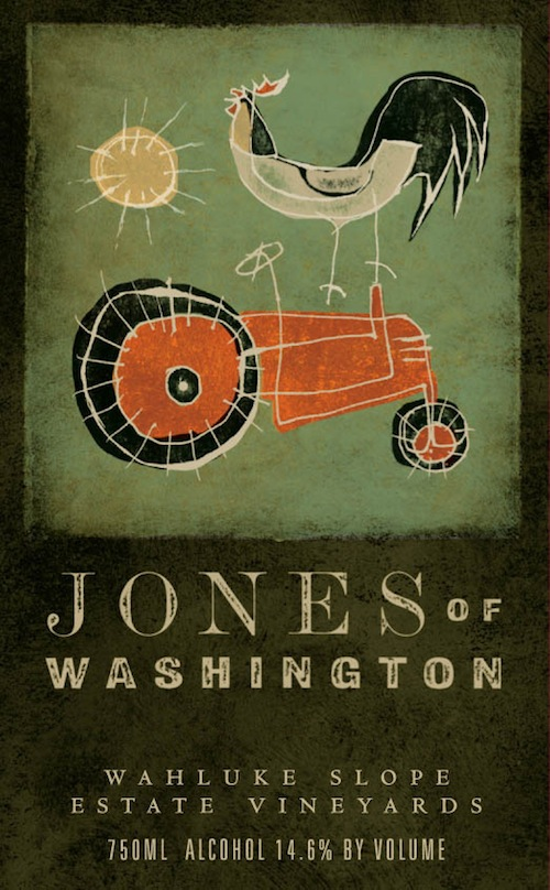 Jones of Washington wines are made by Victor Palencia.