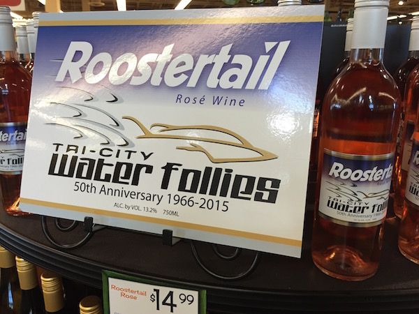 Gordon Estate Winery in Pasco, Wash., is raising funds for the Tri-City Water Follies Association via sales of its 2014 Roostertail Rosé Wine at Yoke's Fresh Market in Richland, Wash.