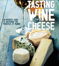 tasting wine and cheese feature 120x134 - 'Tasting Wine & Cheese' a delicious new book