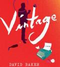 vintage novel feature 120x134 - 'Vintage' a fun, compelling wine novel