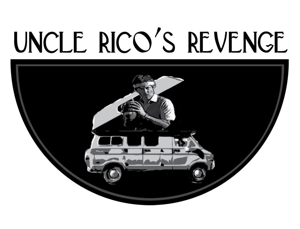 Uncle Ricos Revenge