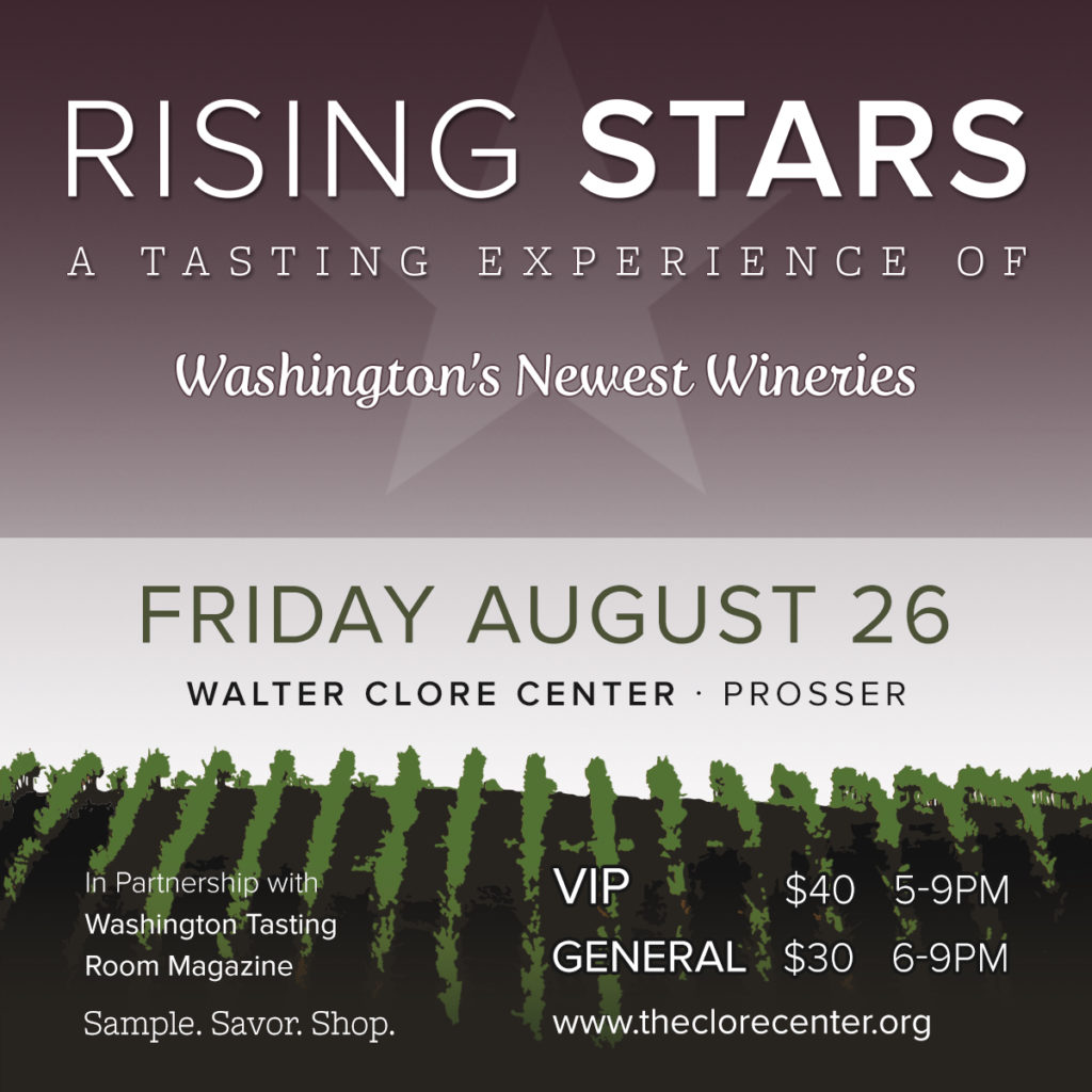 The new Rising Stars: A Tasting Experience for Washington's Newest Wineries will be staged Friday, Aug. 26 at the Walter Clore Wine and Culinary Center in Prosser, Wash.