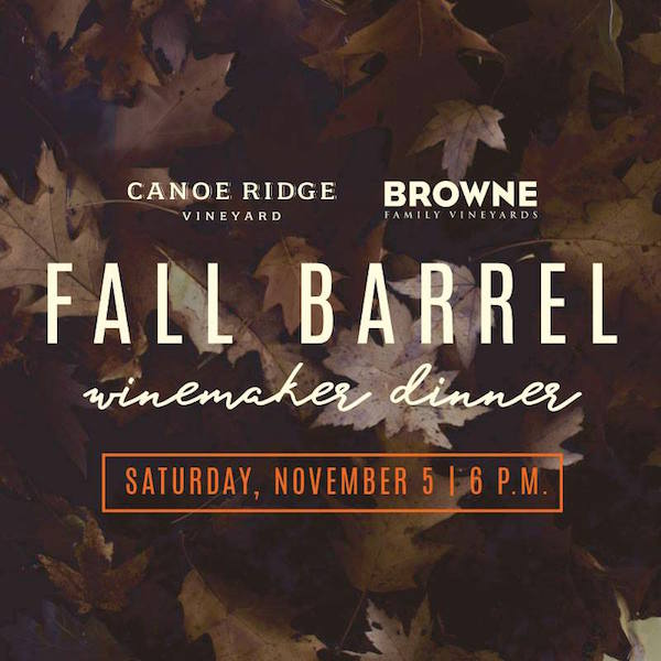 fall-barrel-winemaker-dinner-browne-family-vineyards-canoe-ridge-vineyards-2016