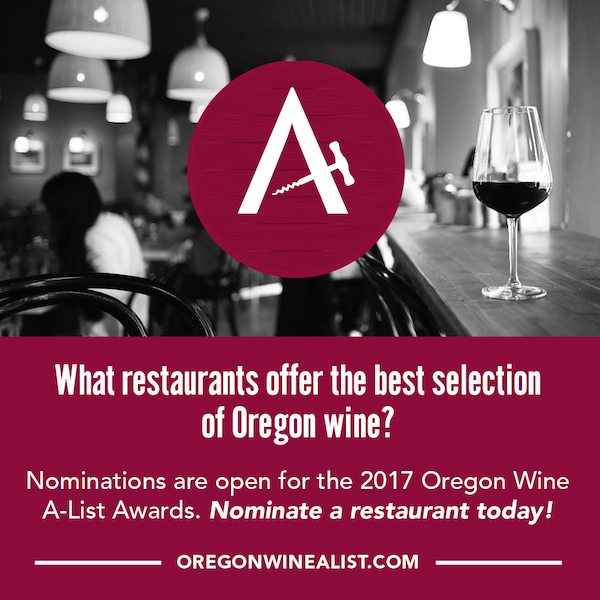 Nominations for the 2017 Oregon Wine A-List Awards end Nov. 1, 2016.