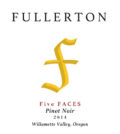 Fullerton Wines 2014 Five FACES Pinot Noir labe