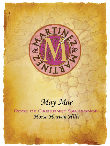 Martinez and Martinez May Mae Rose of Cabernet Sauvignon label