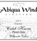 abiqua wind vineyard caleb knorr estate pinot gris 2015 label 120x134 - Abiqua Wind Vineyard 2015 Caleb Knorr Estate Pinot Gris, Willamette Valley, $15