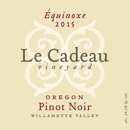 le cadeau vineyard equinoxe pinot noir 2015 label - Le Cadeau Vineyard 2015 Équinoxe Pinot Noir, Willamette Valley, $50