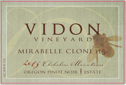 Vidon Vineyard 203 Mirabelle Clone 115 Estate Pinot Noir label
