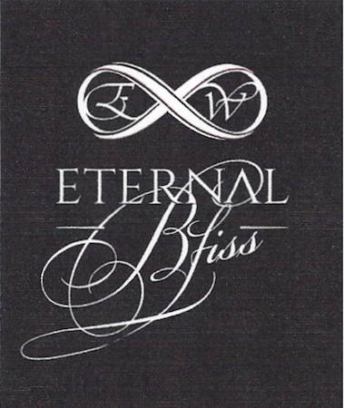 eternal bliss nv label - Eternal Wines 2016 Bliss Fortified Syrah, Walla Walla Valley, $50