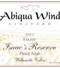 abiqua wind vineyard estate isacc reserve pinot noir 2015 label 120x134 - Abiqua Wind Vineyard 2015 Estate Isacc's Reserve Pinot Noir, Willamette Valley, $25