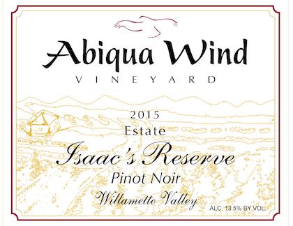 Abiqua Wind Vineyard 2015 Estate Isaac's Reserve Pinot Noir label