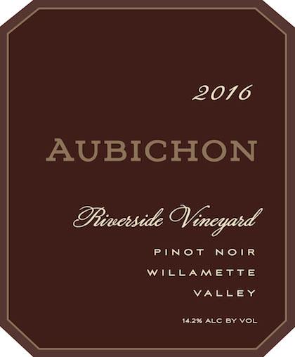 aubichon riverside vineyard pinot noir 2016 label - Aubichon Cellars 2016 Riverside Vineyard Pinot Noir, Willamette Valley, $55