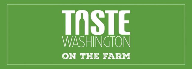 taste washington on the farm - Taste Washington 2019 tickets now available