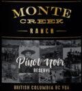 monte creek ranch reserve pinot noir label 120x134 - Monte Creek Ranch Winery 2016 Reserve Pinot Noir, British Columbia $35