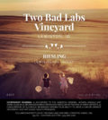 two bad labs vineyard riesling 2017l label 120x134 - Two Bad Labs Vineyard 2017 Dry Riesling, Lewis-Clark Valley, $15