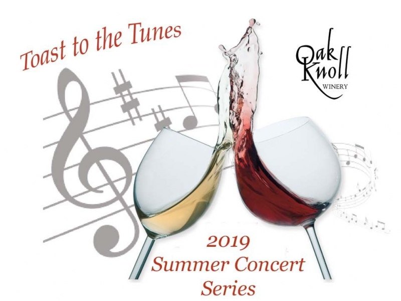 2019 toast to the tunes series 1 - Oak Knoll Winery presents Toast to the Tunes with Jilt Band