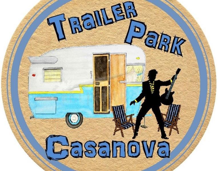 Live Music Sigillo Cellars Trailer Park Casanova - Live Music @ Sigillo Cellars: Trailer Park Casanova