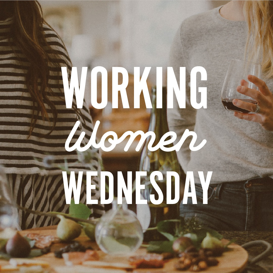 WorkingWomenWed - Working Women's Wednesday at Waterbrook