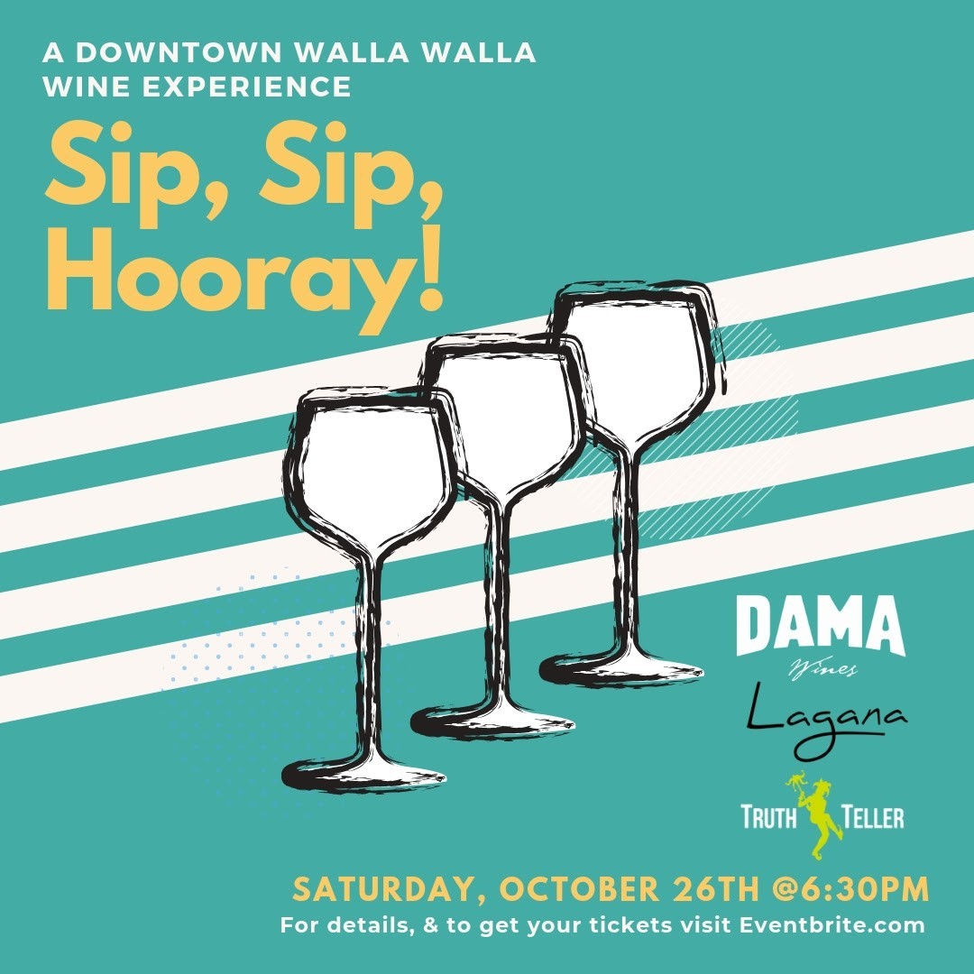 sip sip hooray walla walla dama wines 2019  - Sip Sip Hooray by DAMA, Lagana and TruthTeller