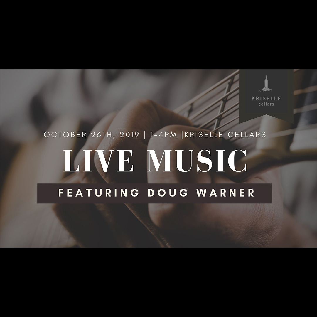 Untitled 2 1 - Live music at Kriselle Cellars with Doug Warner