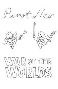 pinot noir war of the worlds sunday school poster 194x300 - Sunday School presents Pinot Noir: War of the Worlds at Hazelfern Cellars