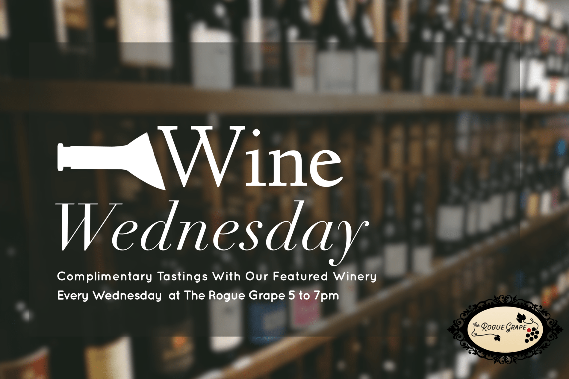 547F0761 A255 404E 8B50 DD0F95D4EDF0 4 - Wine Wednesday at The Rogue Grape