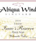 abiqua wind vineyard estate isaacs reserve pinot noir 2016 label 120x134 - Abiqua Wind Vineyard 2016 Estate Isaac's Reserve Pinot Noir, Willamette Valley, $25