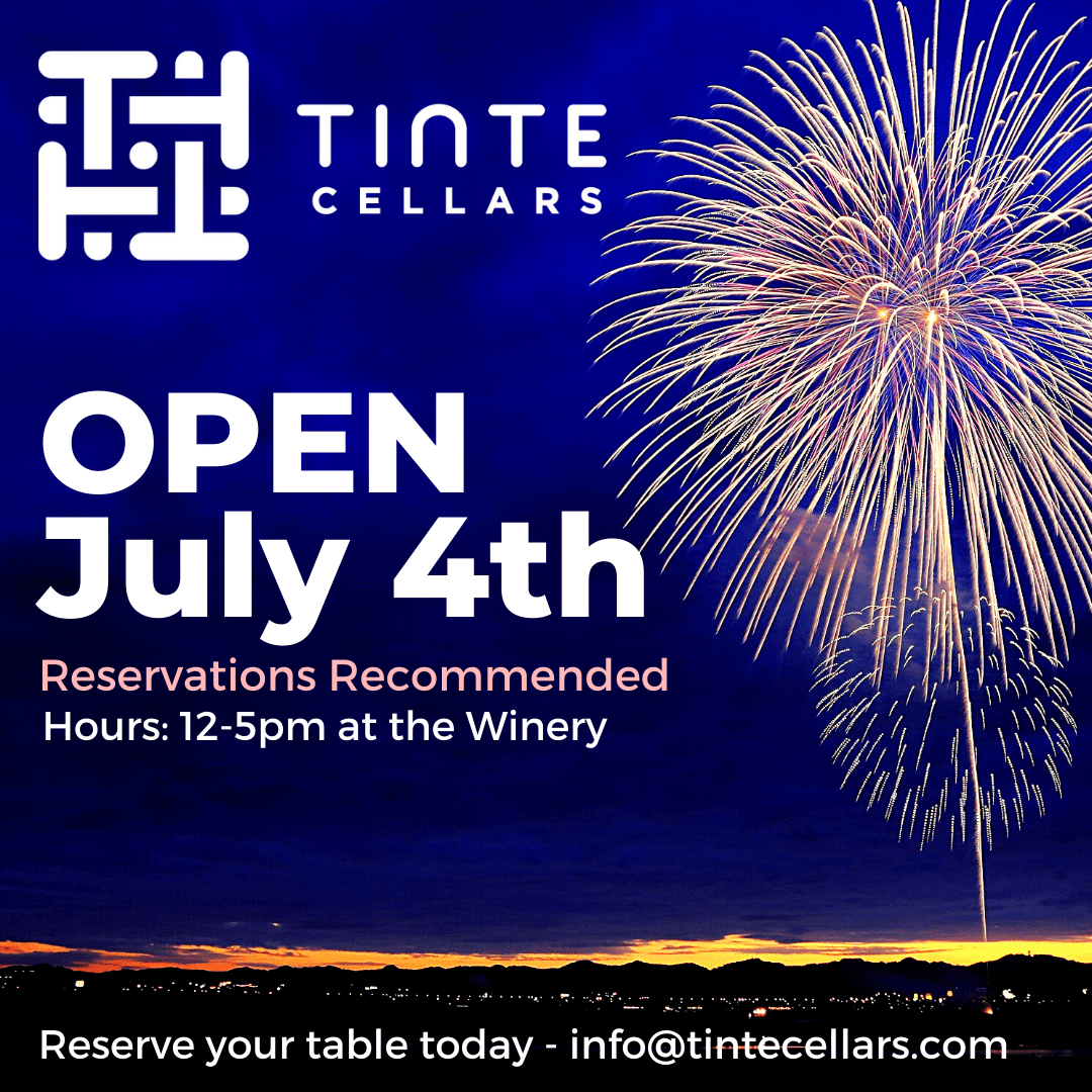 OPEN July 4th OyaNuQ.tmp  - Tinte Cellars Open July 4th