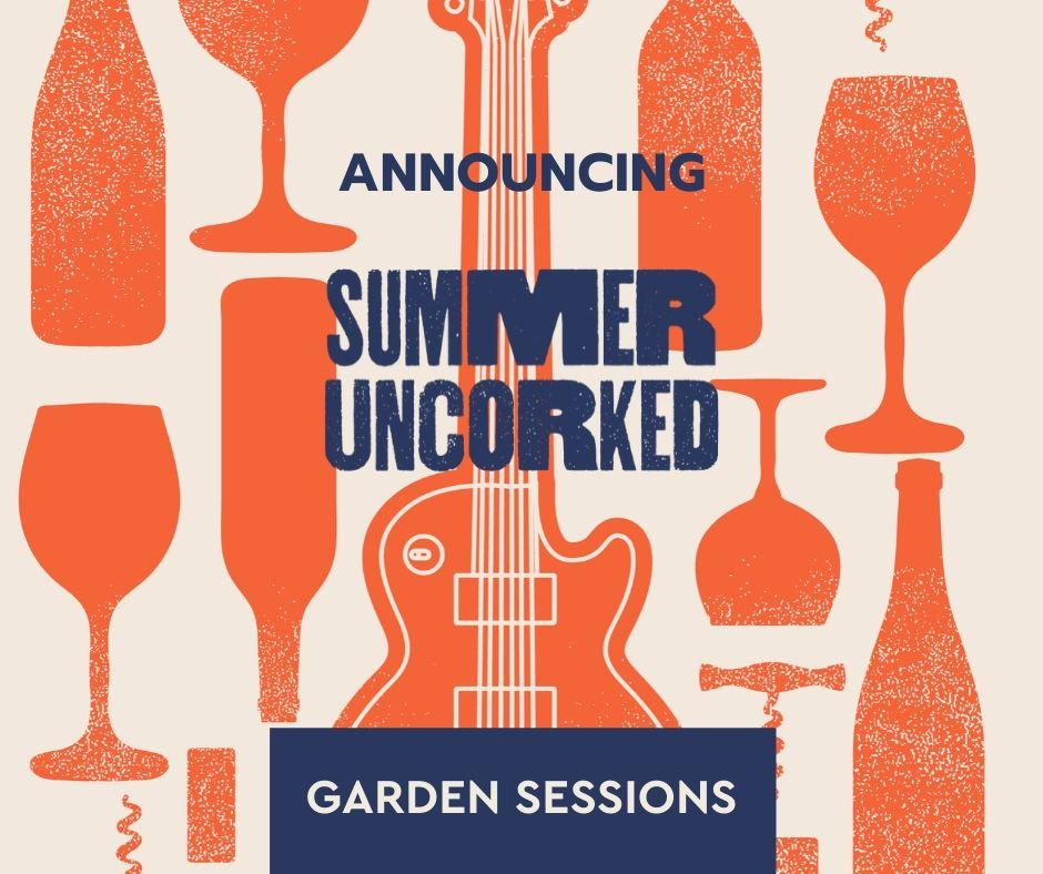 11 4h1yRB.tmp  - Summer Uncorked Garden Sessions