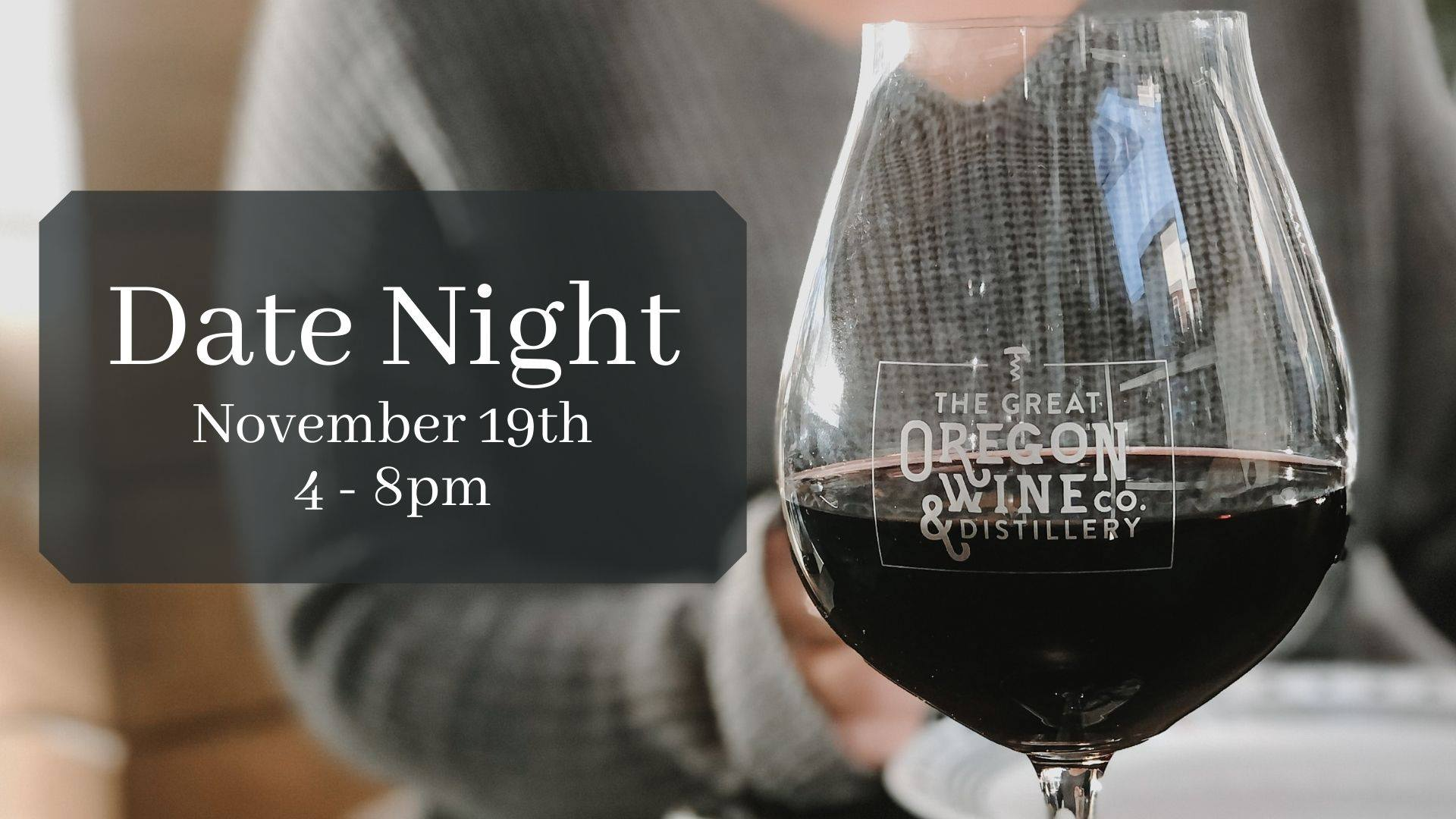adte night  - Date Night Dining at The Great Oregon Wine Co.
